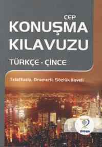 Cep Konuşma Kılavuzu /Türkçe-Çince