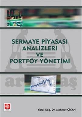 Sermaye Piyasasi Analizleri Ve Portföy Yönetimi