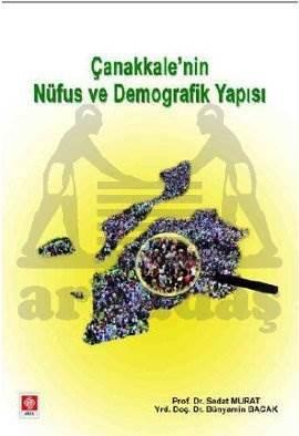 Çanakkale'Nin Nüfus Ve Demografik Yapisi
