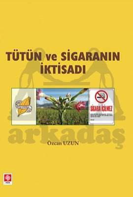 Tütün Ve Sigaranin İktisadi