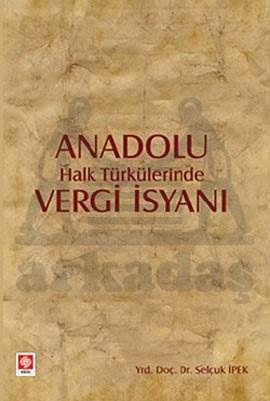 Anadolu Halk Türkülerinde Vergi İsyani
