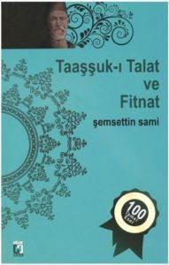 Taaşuk-ı Talat ve Fitnat