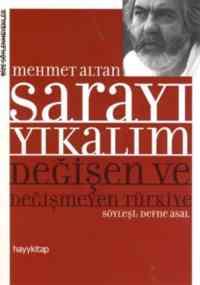 Sarayı Yıkalım Değişim ve Değişmeyen Türkiye