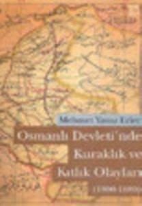 Osmanlı Devletin'de Kuraklık ve Kıtlık Olayları (1800-1880)