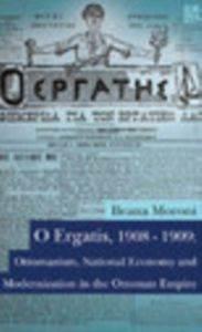 O Ergatis.1908-1909