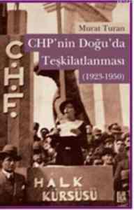 CHP'nin Doğuda Teşkilatlanması