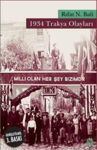 1934 Trakya Olayları Milli Olan Herşey Bizimdir