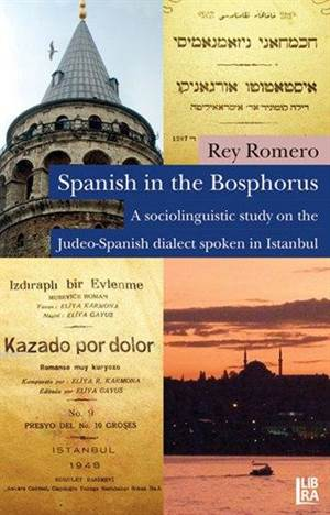 Spanish in the Bosphorus - A Sociolinguistic Study on the Judeo-Spanish Dialect Spoken in Istanbul