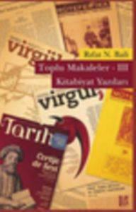 Toplu Makaleler - 3 Kitabiyat Yazıları