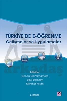 Türkiye'de E-öğrenme - Gelişmeler ve Uygulamalar