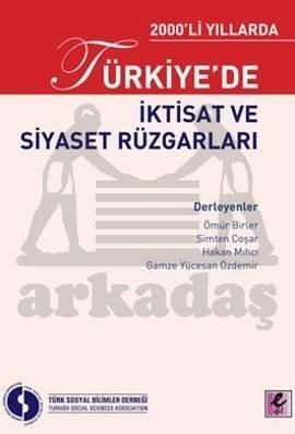 2000'li Yıllarda Türkiye'de İktisat ve Siyaset Rüzgarları