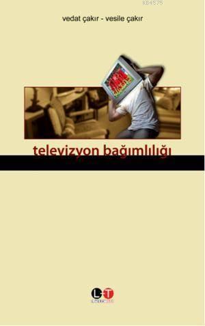 Televizyon Bağımlılığı