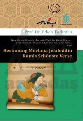 Besinnung Mevlana Jelaleddin Rumis Schönste Verse