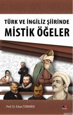 Türk Ve İngiliz Şiirinde Mistik Ögeler