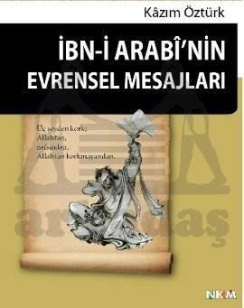 İbn-i Arabi'nin Evrensel Mesajları