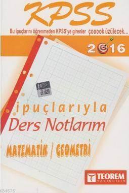 2016 KPSS Matematik Geometri İpuçlarıyla Ders Notlarım