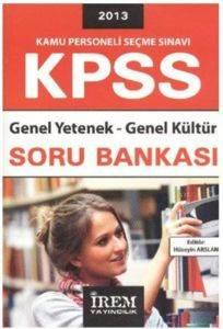İrem KPSS Genel Yetenek-Genel Kültür Soru Bankası 2013