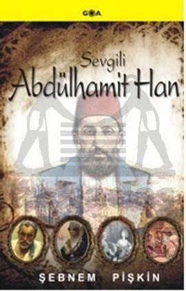 Sevgili Abdülhamit Han