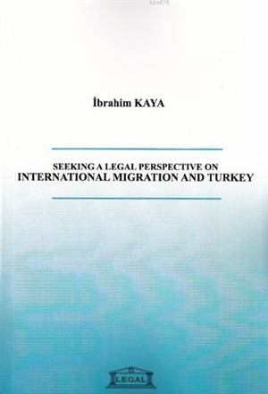Seeking a Legal Perspective on International Migration and Turkey