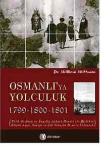 Osmanlı'ya Yolculuk (1799-1801)