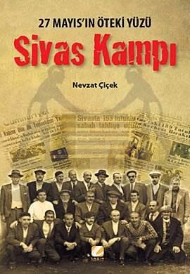 Sivas Kampı 27 mayıs'ın Öteki Yüzü