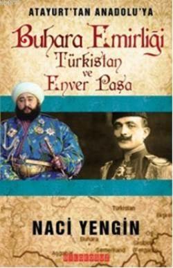 Buhara Emirliği; Türkistan ve Enverpaşa