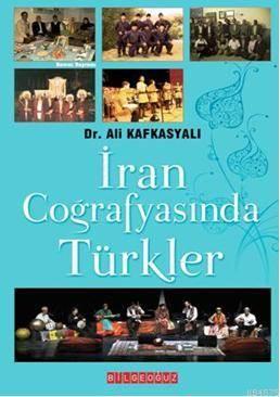 Iran Cografyasinda Türkler
