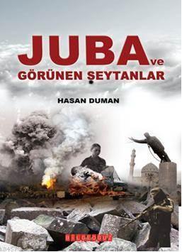 Juba ve Görünen Seytanlar