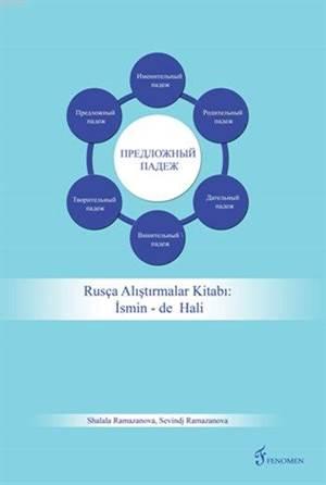 Rusça Alıştırmalar Kitabı: İsmin -De Hali