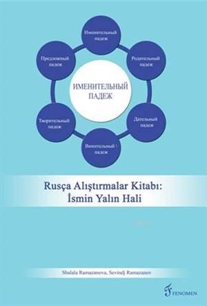 Rusça Alıştırmalar Kitabı: İsmin Yalın Hali