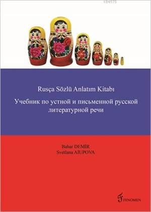 Rusça Yazılı Ve Sözlü Anlatım