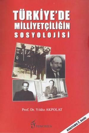 Türkiye'de Milliyetçiliğin Sosyolojisi