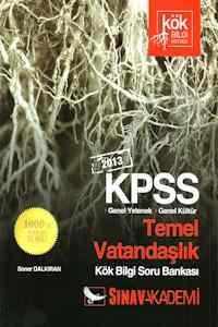 KPSS Genel Yetenek Genel Kültür Temel Vatandaşlık Soru Bankası 2013