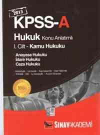 KPSS-A Hukuk Konu Anlatımlı I.Cilt (2013)