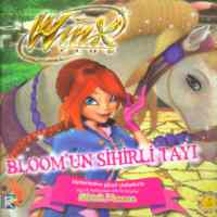 Winx Club Bloom'un Sihirli Tayı Ciltli