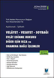 Velayet-Vesayet-soybağı Evlat Edinme Hukuku Diğer Eşin Rıza ve Onamına Bağlı İşlemler