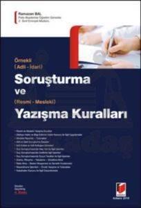 Adli-İdari Soruşturma ve Resmi-Mesleki Yazışma Kuralları