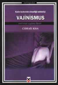 Vajinismus - Cinsel Terapi Uygulama Elkitabı