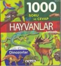 1000 Soru ve Cevap Hayvanlar Hakkında