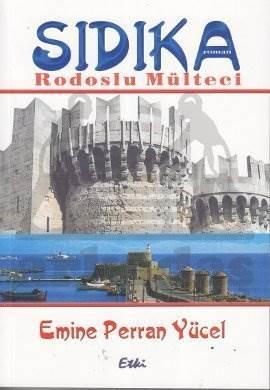 Sıdıka - Rodoslu Mülteci