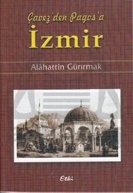 Çavez'den Pagos'a İzmir