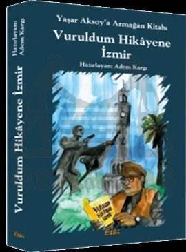 Vuruldum Hikayene İzmir