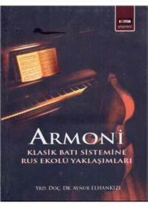 Armoni Klasik Batı Sistemine Rus Ekolü Yaklaşımları