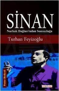 Sinan - Nurhak Dağları'ından Sonsuzluğa