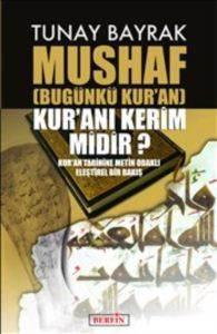 Mushaf Bugünkü Kur'an Kur'anı Kerimmidir
