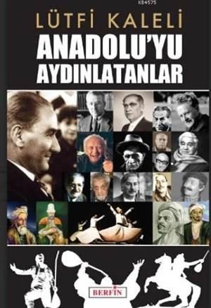 Anadolu'yu Aydınlatanlar