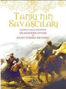 Tanrı'nın Savaşçıları (Üçüncü Haçlı Seferinde Selahaddin Eyyubi ve Aslan Yürekli Richard)