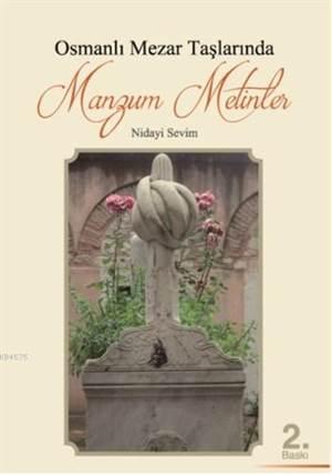 Osmanlı Mezar Taşlarında Mazlum Metinler