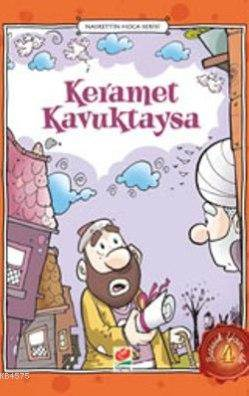 Keramet Kavuktaysa (Nasrettin Hoca Serisi -4)