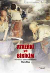 Ataerki ve Birikim